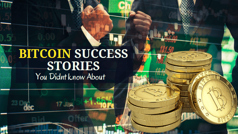 Bitcoin success stories