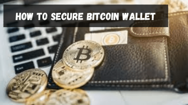How to Secure Bitcoin Wallet