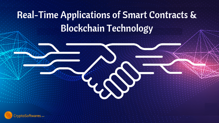 Real-Time Applications of Smart Contracts and Blockchain Technology