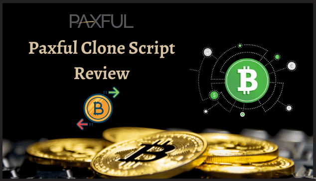 Paxful Clone Script Review | Develop Paxful Clone Software