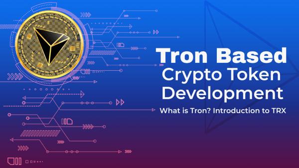 Tron Based Crypto Token Development