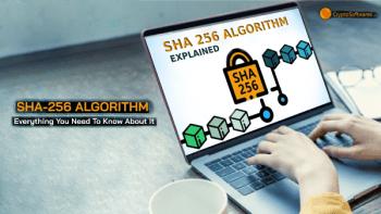 SHA256 Algorithm Explained