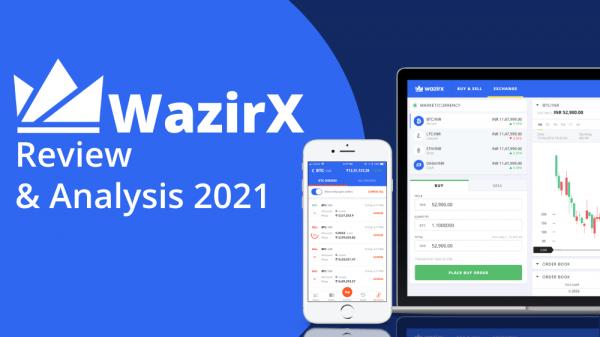 WazirX Review & Analaysis 2021