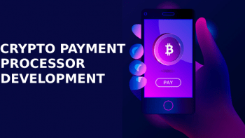 Crypto Payment Processor Development