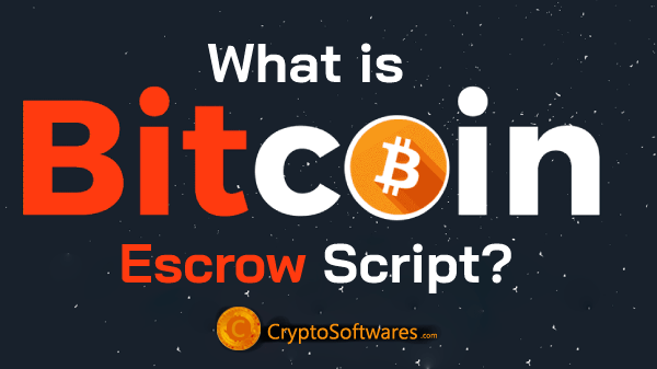 What is bitcoin Escrow script