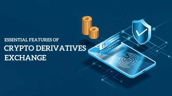 Essential Features Of A Crypto Derivatives Exchange