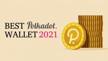 Best Polkadot Wallet In 2021