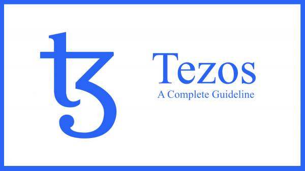 What Is Tezos - A Complete Guideline